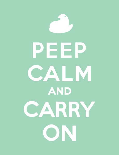 Peep Calm and Carry On